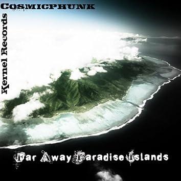 Far Away Paradise Islands / Sleep Well My Dear