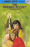 Hardy Boys 57: the Firebird Rocket (The Hardy Boys)