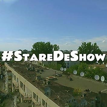 #StareDeShow