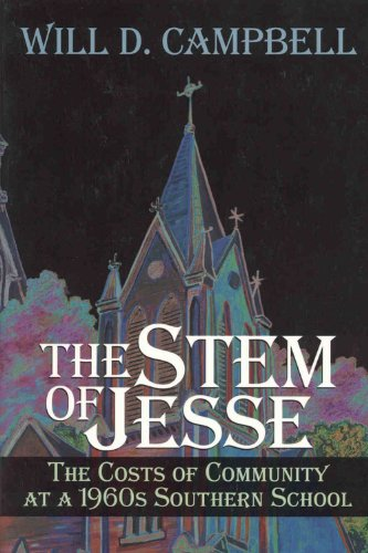 The Stem of Jesse: The Costs of Community at a 1960s Southern School