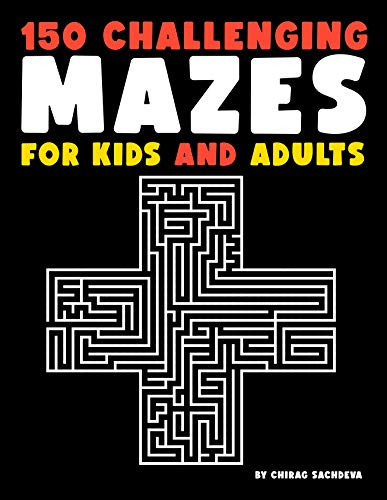 "150 Mazes For Kids & Adults: Amazing Maze Activity Book, Large Size Pages (8.5""x11.5""), It will Build…"