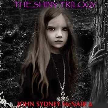 The Shiny Trilogy