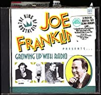Joe Franklin Presents: Growing Up With Radio