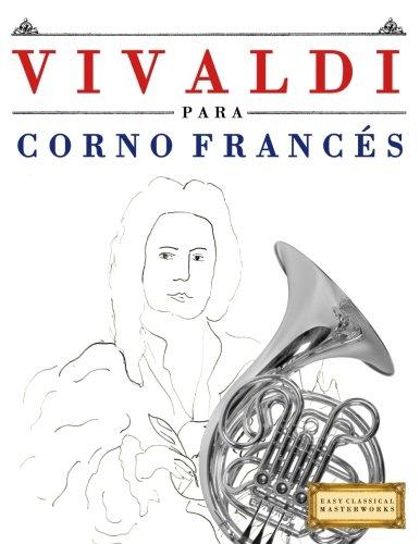 Vivaldi para Corno Francés: 10 Piezas Fáciles para Corno