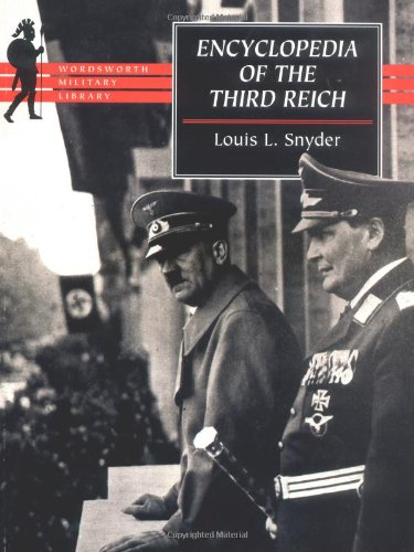 Encyclopedia of the Third Reich Crown Quarto (Wordsworth Collection)