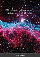 Almanacco astronomico Astronomical Almanac 2021