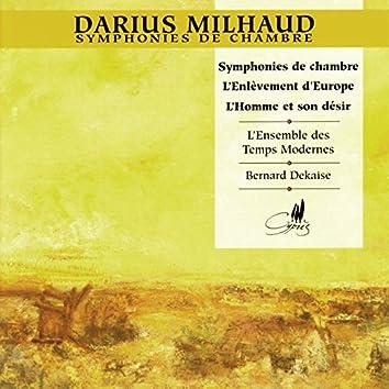 Milhaud: Symphonies de Chambre