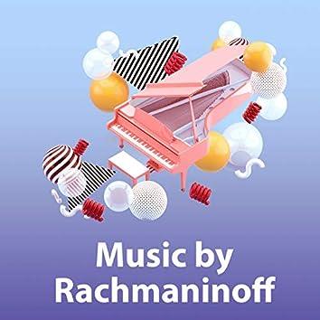 Music By Rachmaninoff