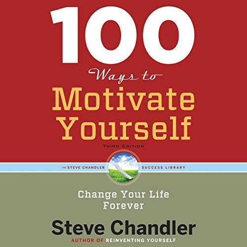 Page de couverture de 100 Ways to Motivate Yourself, Third Edition