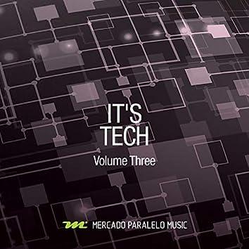 It's Tech, Vol. 03