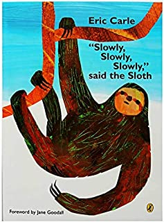 Slowly,Slowly,Slowly,Said the Sloth By Eric Carle Educational English Picture Book Learning Card Story Book For Kids Child...