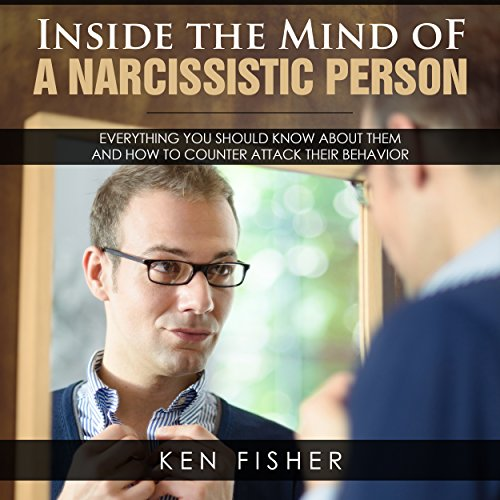 Inside the Mind of a Narcissistic Person audiobook cover art