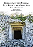 Pantalica in the Sicilian Late Bronze and Iron Ages: Excavations of the Rock-Cut Chamber Tombs by Paolo Orsi from 1895 to 1910