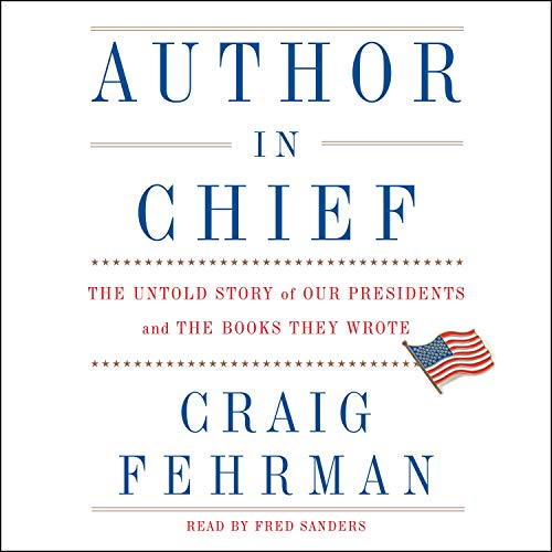 Author in Chief Audiobook By Craig Fehrman cover art