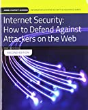 Internet Security: How to Defend Against Attackers on the Web with Cloud Lab Access: Print Bundle