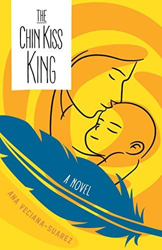 The Chin Kiss King: A Novel (English Edition)