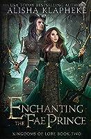Enchanting the Fae Prince