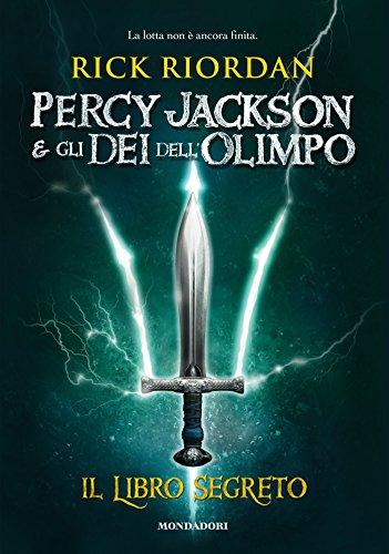Percy Jackson e gli dei dell'Olimpo - Il libro segreto (Italian Edition)