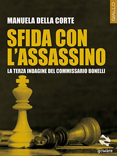 Sfida con l'assassino. La terza indagine del commissario Bonelli