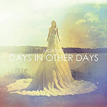 Days in Other Days