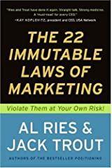 The 22 Immutable Laws of Marketing: Exposed and Explained by the World's Two Kindle Edition