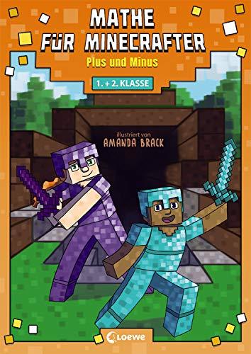 Mathe für Minecrafter - Plus und Minus: Mathematik-Nachhilfe für Jungen und Mädchen in der 1. und 2. Klasse