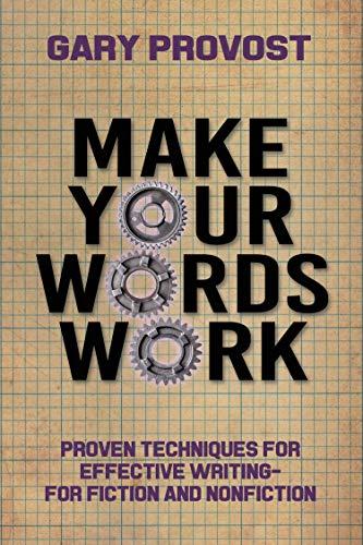 Make Your Words Work (English Edition)