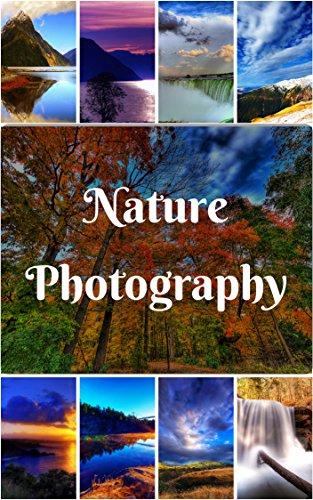Nature Photography Photo Book: (Nature Photo, Waterfall Photo, Sunset Photo, Sunrise Photo, Mountain Photo, Flower Photo) (Geographic Book 1)