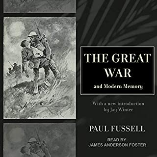 The Great War and Modern Memory audiobook cover art