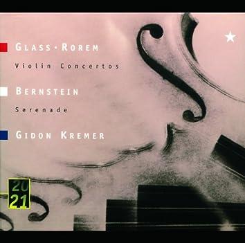 """Glass: Violin Concerto / Rorem: Violin Concerto (1984) / Bernstein: Serenade After Plato's """"Symposium"""" (1954) For Solo Violin, String Orchestra, Harp And Percussion"""