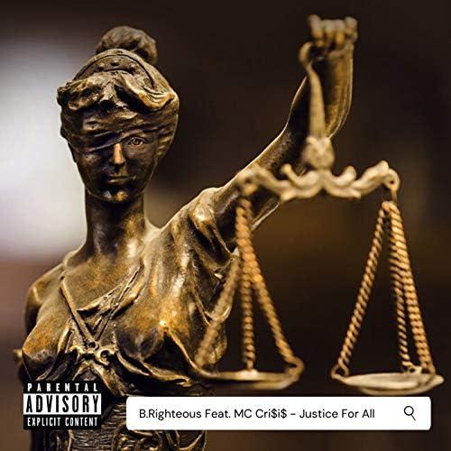 B.Righteous feat. MC Cri$I$