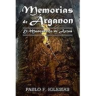 Memorias de Árganon: El Manuscrito de Artas: 1
