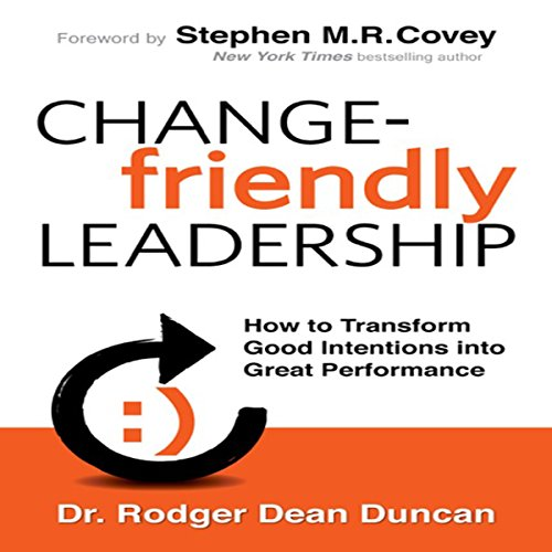 Change-Friendly Leadership audiobook cover art