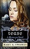 Tease: A Vampire Romance (Terraway Book 7)