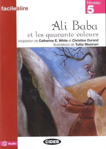 Ali Baba Et Les Quarante Voleurs. Livre Audio (Facile a lire)