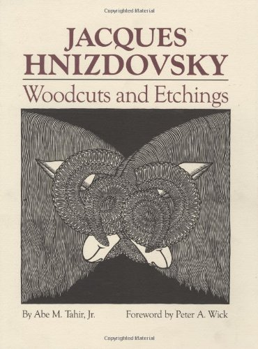 Jacques Hnizdovsky: Woodcuts and Etchings