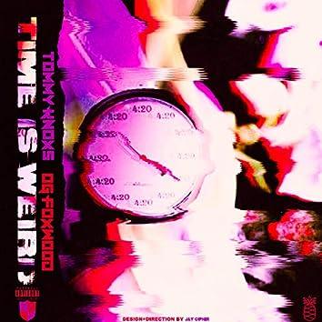 Time Is Weird 1