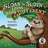 Sloan the Sloth Loves Being Different: A Self-Worth Story (Punk and Friends Learn Social Skills)