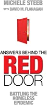 Answers Behind The RED DOOR: Battling the Homeless Epidemic