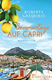 Sommertage auf Capri: Roman - Roberta Gregorio