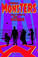 Infamous Monsters