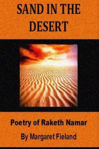 Book: Sand in the Desert - Poems of Raketh Namar as translated by Ardaval Namar and Gavin Frey by Margaret Fieland