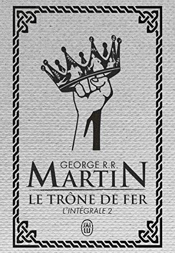 Le trône de fer (Tome 2-L'intégrale)