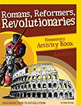 Romans, Reformers, Revolutionaries Elementary Activity Book