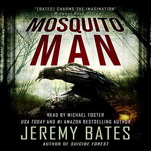 Mosquito Man: An Edge-of-Your-Seat Psychological Thriller (World's Scariest Legends, Book 1)