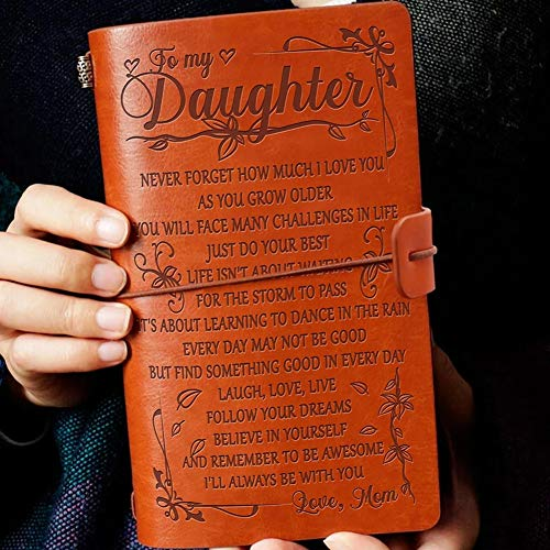 To My Daughter Leather Journal from Mom- Follow Your Dreams, Believe in Yourself- 120 Page Travel Journal Diary Sketch Book Gift for Girls (Mom to Daughter)