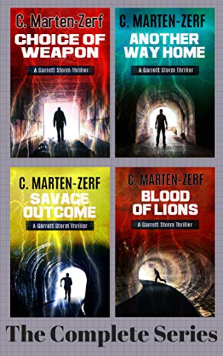 Garrett Storm Action Thrillers Entire Series 4 book Box Set: Choice of Weapon, Another Way Home, Blood of Lions, Savage Outcome (Garrett & Petrus Action ... Series 4 book Box Set 1) (English Edition)