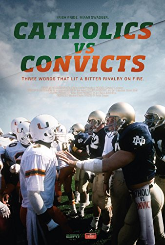 Espn Films 30 for 30 Catholics vs Convicts