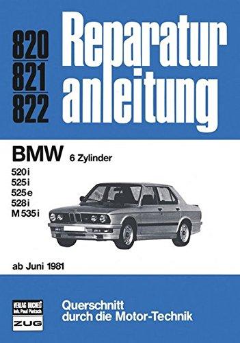 BMW 520i, 525i, 525e, 528i, M 535i (5888 735). Baureihe E28 ab Juni 1981-1986