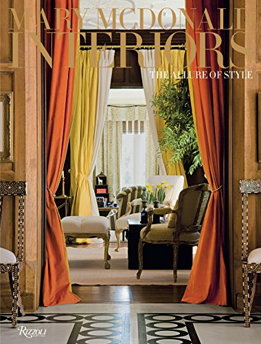 Mary McDonald: Interiors: The Allure of Style